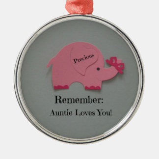 Remember: Auntie Loves You! Metal Ornament