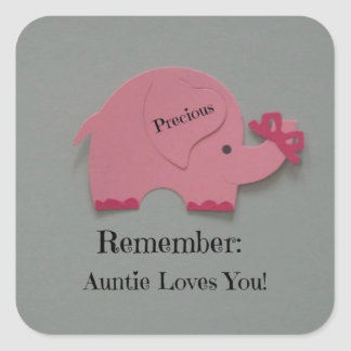 Remember: Auntie Loves You! Square Sticker