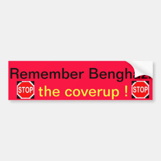 Remember Benghazi bumpersticker by regularJoes Bumper Stickers
