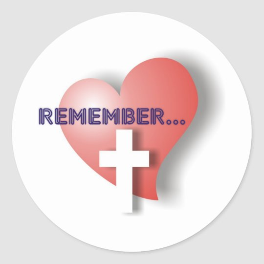 Remember Classic Round Sticker