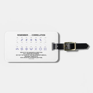 Remember Correlation Reflects Linear Relationship Luggage Tag