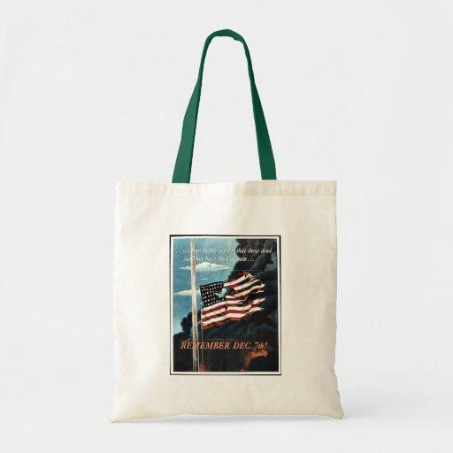 Remember Dec. 7th! Budget Tote Bag