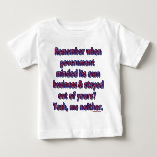 Remember Government Minded Baby T-Shirt