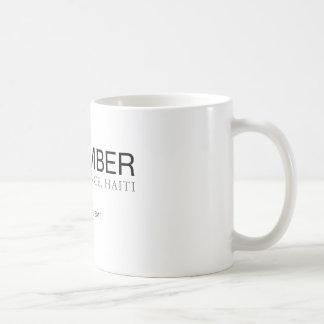 Remember Haiti Earthquake Coffee Mug