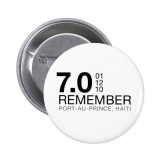 Remember Haiti Victims - 7.0 Earthquake Buttons