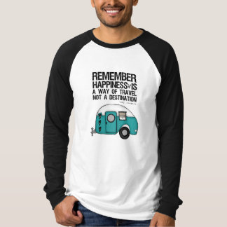 remember happiness T-Shirt