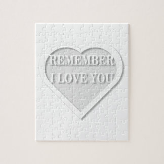 Remember I Love You Jigsaw Puzzle