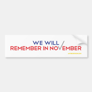 Remember in November Car Bumper Sticker