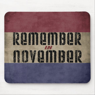 Remember in November Mouse Pads