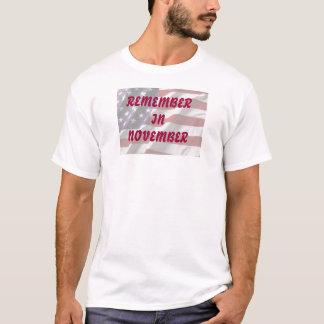 REMEMBER IN NOVEMBER T-Shirt