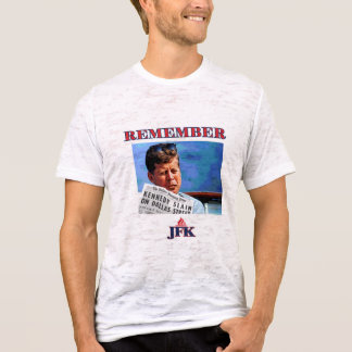 Remember JFK T-Shirt