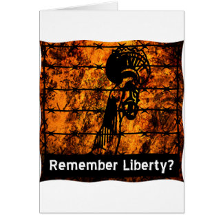 Remember Liberty? Card