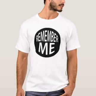 'Remember Me' t-shirt