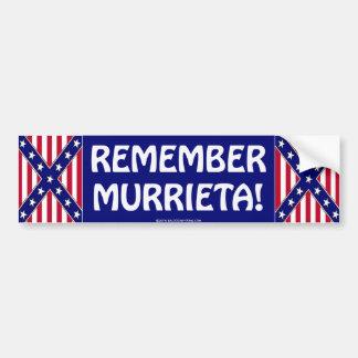 REMEMBER MURRIETA BUMPER STICKER