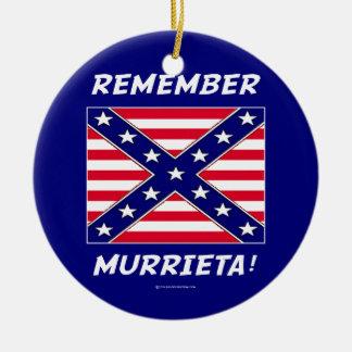 REMEMBER MURRIETA IMMIGRATION CERAMIC ORNAMENT