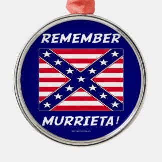 REMEMBER MURRIETA IMMIGRATION METAL ORNAMENT