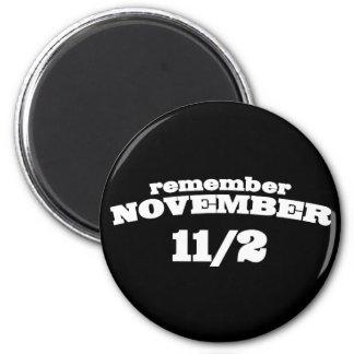 Remember November 11/2 2 Inch Round Magnet