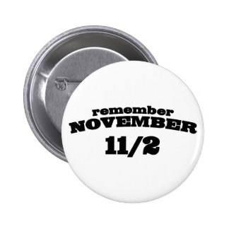 Remember November 11/2 Buttons