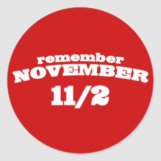 Remember November 11/2 Classic Round Sticker