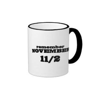Remember November 11/2 Ringer Coffee Mug