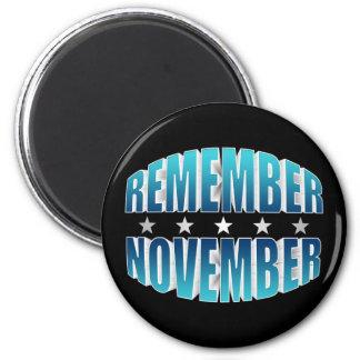Remember November Magnet