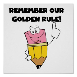 Remember Our Golden Rule Print