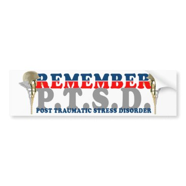 REMEMBER P.T.S.D. Bumpersticker Bumper Sticker