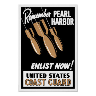 Remember Pearl Harbor Enlist Now -- Coast Guard Poster