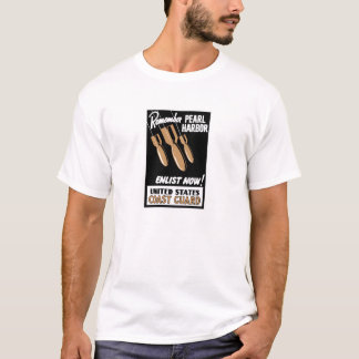 Remember Pearl Harbor Enlist Now -- Coast Guard T-Shirt