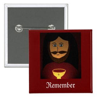 Remember Pinback Button