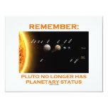 "Remember: Pluto No Longer Has Planetary Status 4.25"" X 5.5"" Invitation Card"