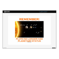 Remember: Pluto No Longer Has Planetary Status Laptop Decals