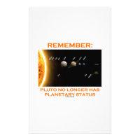 Remember: Pluto No Longer Has Planetary Status Stationery