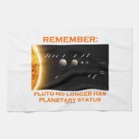 Remember: Pluto No Longer Has Planetary Status Towel