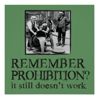 Remember Prohibition? Poster