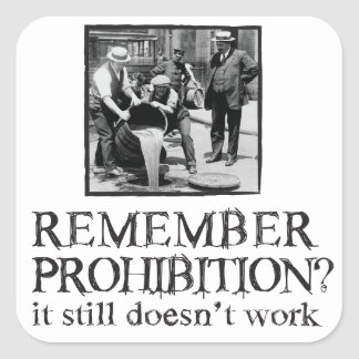 Remember Prohibition Stickers