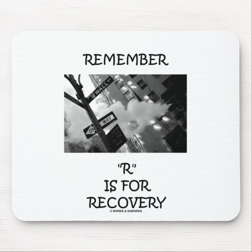 Remember R Is For Recovery (Wall Street Sign) Mousepads