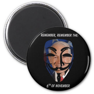 Remember, Remember the (6)th of November Magnet