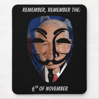 Remember, Remember the (6)th of November Mouse Pad