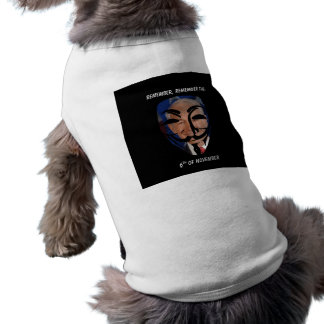 Remember, Remember the (6)th of November Tee