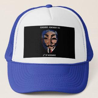 Remember, Remember the (6)th of November Trucker Hat