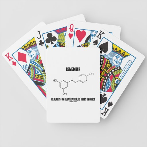 Remember Research On Resveratrol Is In Its Infancy Bicycle Poker Deck