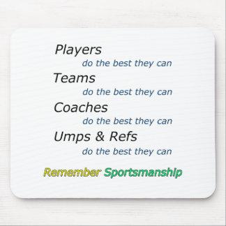 Remember Sportsmanship Mouse Pad