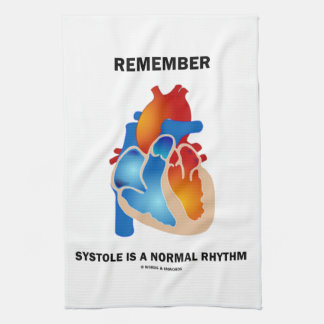 Remember Systole Is A Normal Rhythm Heart Hand Towel