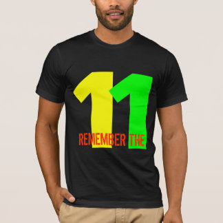 REMEMBER THE 11 T-Shirt