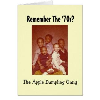 Remember the 70s Apple Dumpling Gang Greeting Card