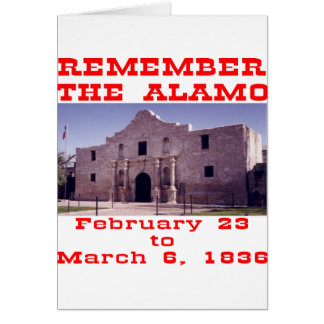 Remember The Alamo  #001 Card