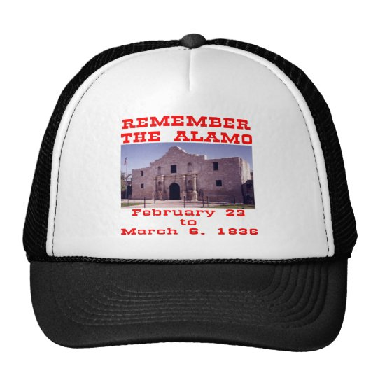 Remember The Alamo  #001 Trucker Hat