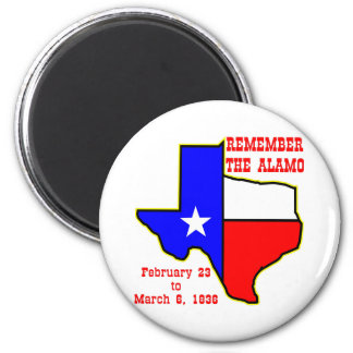 Remember The Alamo  #002 Magnet