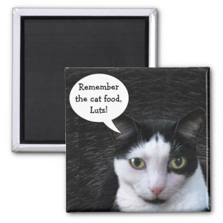 Remember the Cat Food (customizable) Magnet